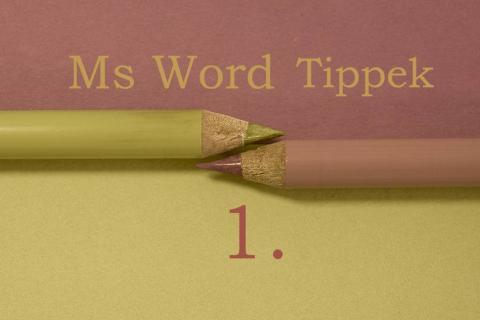 Word tippek 1. rész